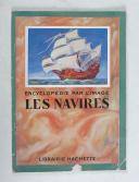 """Encyclopédie par l'image """" Les Navires """"   (1)"""