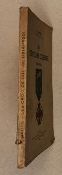 MATHIS. (R.). Les croix de guerre. (1914-1920).   (2)