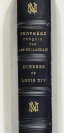TROPHÉES CONQUIS PAR LES HOLLANDAIS. Guerre de louis XIV.  (3)