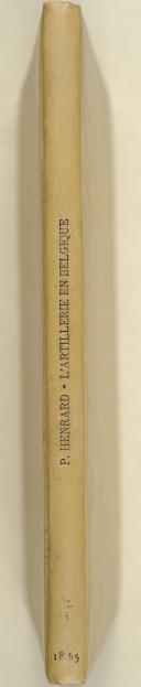 HENRARD. Histoire de l'artillerie en Belgique.   (3)