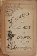 """Photo 1 :  Lt Cl DESSIRIER – """" Historique du 4ème Régiment de Zouaves 1870-88 """" - Tunis - 1888"""