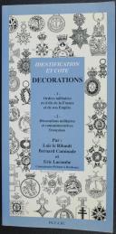 Photo 1 : IDENTIFICATION ET COTE DÉCORATIONS ET ORDRES MILITAIRES FRANÇAISES