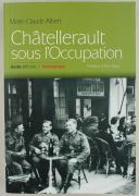 ALBERT MARIE-CLAUDE : CHÂTELLERAULT SOUS L'OCCUPATION.