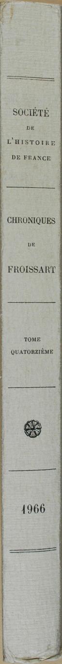 """MIROT (Albert) - """" Chroniques de J. Froissart """" - 1 Tome - Paris - 1966 (6)"""