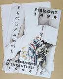 """PIÉMONT 1494 - """" 3ème Régiment d'Infanterie """" - Lot de 2 livrets + un programme - Nîmes - 1994"""