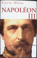 MILZA : NAPOLÉON III (1)