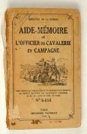 Photo 1 : Aide-mémoire de l'officier de Cavalerie en campagne