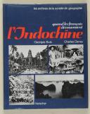 """Photo 1 : DANEY  et BUIS– """" L'Indochine """""""