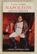 GANIÈRE - Napoléon à Saint-Hélène
