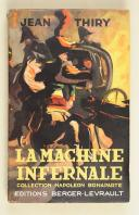 THIRY. (J.). La machine infernale