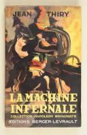 THIRY. (J.). La machine infernale  (1)