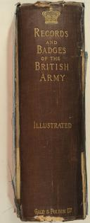 CHICHESTER AND BURGES-SHORT – The records and badges of every regiment and corps  (2)