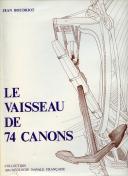 LE VAISSEAU DE 74 CANONS - VOLUME 2