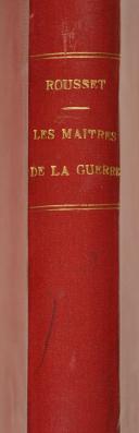 """-Le Cl ROUSSET – Les maîtres de """" La Guerre """" -"""