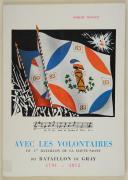 """MONNET – """" Avec les volontaires du 1er Bataillon de la Haute Saône, dit Bataillon de Gray """""""