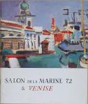 """CHAILLOT - """" Salon de la Marine 72 & Venise """" - Paris - 9 décembre 1972 - 7 janvier 1973 (1)"""