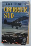 Photo 1 : COURRIER SUD DE A. DE SAINT-EXUPÉRY.