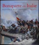 Photo 1 : BONAPARTE EN ITALIE NAISSANCE D'UN STRATEGE 1796 - 1797