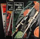 GAZETTE DES ARMES, ALBUMS N° 1 À 6, du n° 6 de juin 1973 au n° 41de septembre 1976.