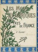 TROGAN : AQUARELLES DE JOB, LES MOTS HISTORIQUES DU PAYS DE FRANCE.