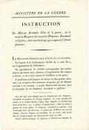 Réception et Bénédiction des nouveaux drapeaux. INSTRUCTION SUR LE MODE DE RÉCEPTION DES NOUVEAUX DRAPEAUX, ÉTENDARDS ET GUIDONS dans tous les Corps qui composent l'Armée française en date du 12 août 1814.  MINISTÈRE DE LA GUERRE INSTRUCTION du Ministère Secrétaire d'état de la guerre, sur le mode de Récemtion des nouveaux Drapeaux, Étendards et Guidons, dans tous les Corps qui composent l'Armée française.  Cette instruction concerne la bénédiction des drapeaux lors de leur réception par les Régiments. Fait à Paris le 12 août 1814 et signé par le Lieutenant Général Comte Dupont, et pour copie conforme le Maréchal de camp, Secrétaire général du Ministère, Baron d'Arvesse, Legendre.  2 pages 1./2 imprimées. 31,5 x 20 cm. Bon état.   Imprimerie Royale, À Paris, août 1814.