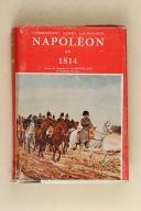HINARD. Dictionnaire Napoléon ou recueil alphabétique des opinions et jugements de l'empereur Napoléon 1er.