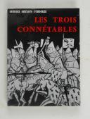GUSTAVE-TOUDOUZE (Georges) – Les 3 connétables   (1)