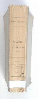 CHAMPION (Pierre) – Vie de Charles d'Orléans   (2)
