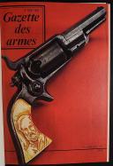 GAZETTE DES ARMES, ALBUMS N° 1 À 6, du n° 6 de juin 1973 au n° 41de septembre 1976. (2)
