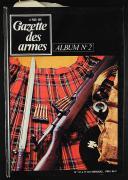 Photo 6 : GAZETTE DES ARMES, ALBUMS N° 1 À 6, du n° 6 de juin 1973 au n° 41de septembre 1976.