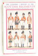 BARNES. The uniforms and history of the scottish régiments.
