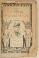 "RASTOUL. A. Le maréchal de "" Mac-Mahon "" duc de Magenta.  (1)"