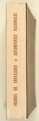 Photo 2 : ORDRES DE CHEVALERIE ET RÉCOMPENSES NATIONALES. exposition au Musée Monétaire 20mars-30Mai 1956.
