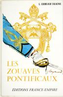 "CERBELAUD SALAGNAC – "" Les Zouaves pontificaux ""  (1)"