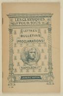 PEYRE (Roger) – Napoléon Ier – Lettres, bulletins et proclamations