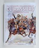 Photo 1 : Dictionnaire des officiers de cuirassiers du 1er Empire