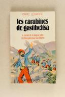 LEGASSE. Les carabines de Gastibeltsa.