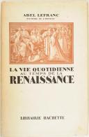 Abel Lefrane – La vie quotidienne au temps de la Renaissance –  (1)