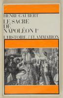 GAUBERT (Henri) – Le sacre de Napoléon Ier