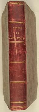 LAURENT (DE L'ARDÈCHE) – Histoire de Napoléon. Ier illustrée par Horace Vernet (fort v. in 4) (2)