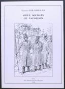 Photo 1 : SCHLUMBERGER GUSTAVE : VIEUX SOLDATS DE NAPOLÉON
