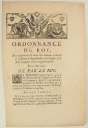 ORDONNANCE DU ROY, pour augmenter de deux cens hommes à cheval le régiment d'Arquebusiers de Grassin & y faire quelques autres augmentations. Du 20 mai 1745. 4 pages (1)