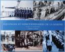 Photo 1 : ÉQUIPAGES ET FONCTIONNAIRES DE LA MARINE, Corps et uniformes, 1830 - 1940. Eric SCHÉRER.