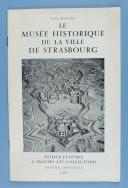 LE MUSÉE HISTORIQUE DE LA VILLE DE STRASBOURG