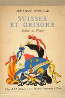 ORLIAC. (J. d'). Suisses et Grisons. Soldat de France. (1)