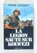 Photo 1 : SERGENT - La légion saute sur Kolwezi