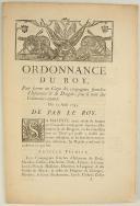 ORDONNANCE DU ROY, pour former un Corps des compagnies franches d'Infanterie & de dragons, sous le nom des Volontaires-royaux. Du 15 août 1745. 8 pages (1)