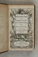 Photo 2 : BRIQUET (de). Code militaire ou compilation des ordonnances des Rois de France concernant les gens de guerre.