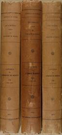 """Cte BAGUENAULT DE PUCHESSE - """" Lettres de Catherine de Médicis"""" - Lot de 3 Tomes - Paris - 1905 à 1899 (2)"""
