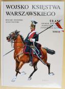 Photo 2 : WOJSKO KSIESTWA WARSZAWSKIEGO - ULANI.